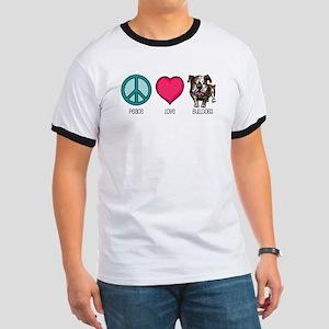 Peace Love & Bulldogs Ringer T