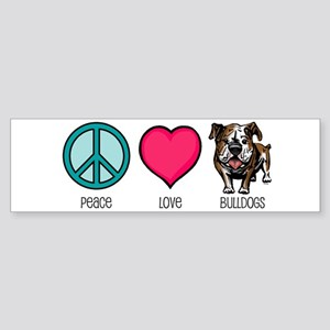 Peace Love & Bulldogs Bumper Sticker