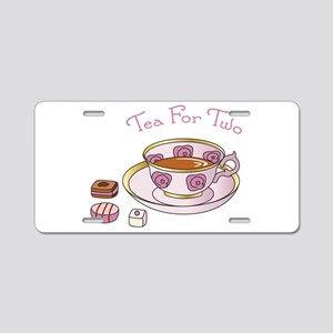 Tea For Two Aluminum License Plate