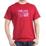Jam Out with your Clam Out Dark T-Shirt