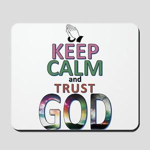 keep calm & trust GOD Mousepad