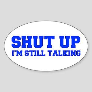 shut-up-fresh-blue Sticker