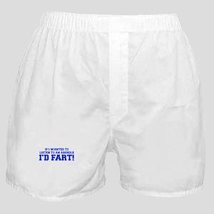If-I-wanted-fart-FRESH-BLUE Boxer Shorts