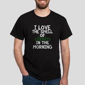 Love the Smell of Cilantro Dark T-Shirt