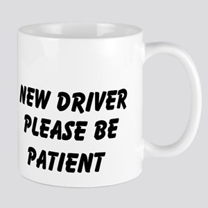 New Driver Please Be Patient Mug