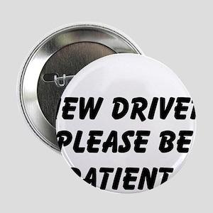 "New Driver Please Be Patient 2.25"" Button"