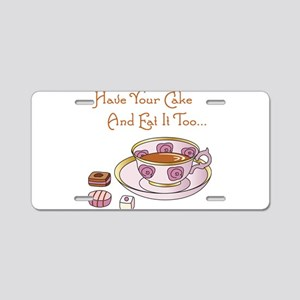 Have Your Cake And Eat It Too Aluminum License Pla