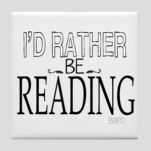 Rather Be Reading Tile Coaster