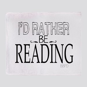 Rather Be Reading Throw Blanket