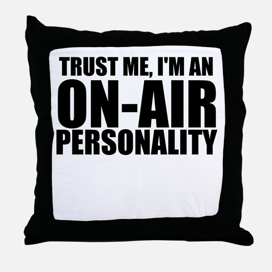 Trust Me, I'm An On-Air Personality Throw Pill