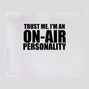 Trust Me, I'm An On-Air Personality Throw Blan