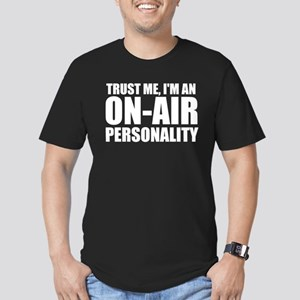Trust Me, I'm An On-Air Personality T-Shirt