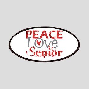 Peace Love Senior Patches