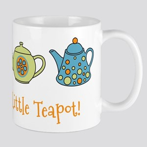 Im A Little Teapot Mug