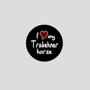 I love my Trakehner horse Mini Button