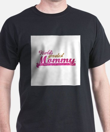 Worlds Greatest Mommy T-Shirt
