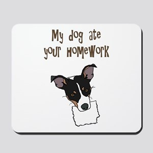 dog ate your homework Mousepad