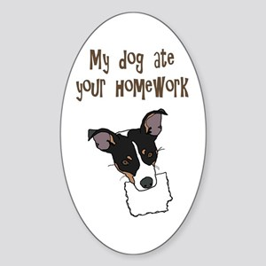 dog ate your homework Oval Sticker