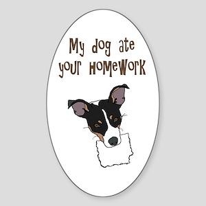 dog ate your homework Oval Sticker