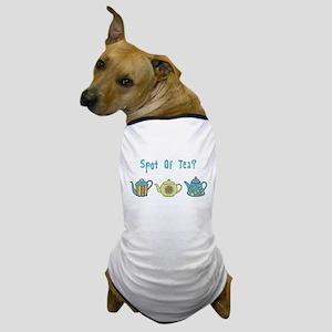 Spot Of Tea Dog T-Shirt