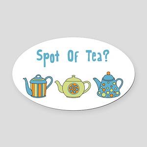 Spot Of Tea Oval Car Magnet