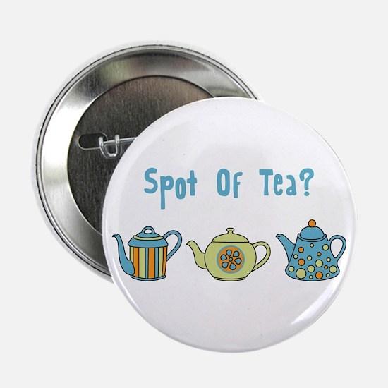 """Spot Of Tea 2.25"""" Button"""
