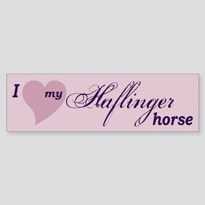 I love my Haflinger horse Bumper Sticker