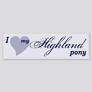 I love my Highland pony Bumper Sticker