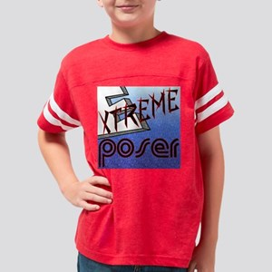 Extreme Poser Youth Football Shirt