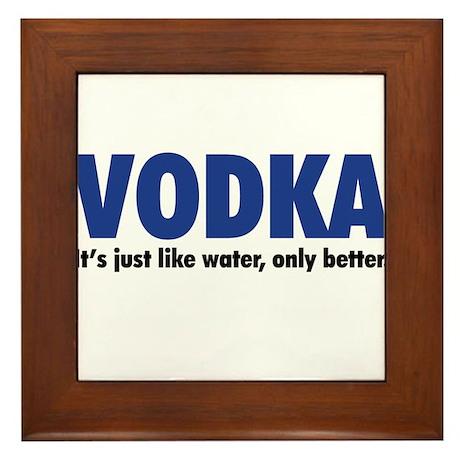 Vodka (like water, only better) Framed Tile