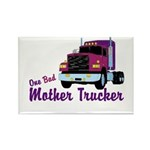 One Bad Mother Trucker Rectangle Magnet