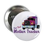 One Bad Mother Trucker 2.25