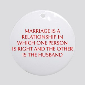 marriage-is-a-relationship-OPT-RED Ornament (Round