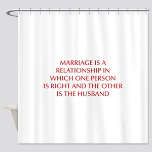 marriage-is-a-relationship-OPT-RED Shower Curtain
