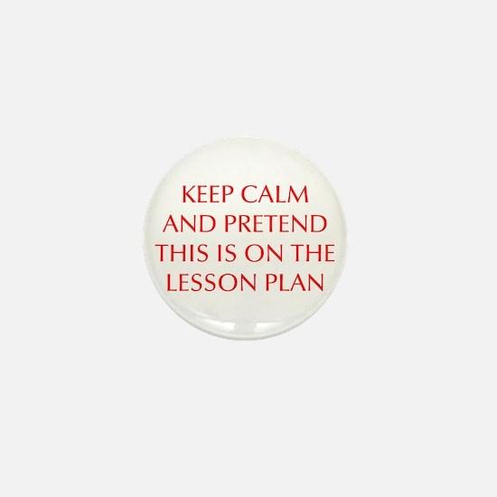 KEEP-CALM-LESSON-PLAN-OPT-RED Mini Button