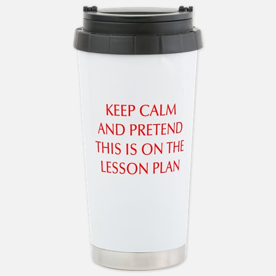 KEEP-CALM-LESSON-PLAN-OPT-RED Travel Mug