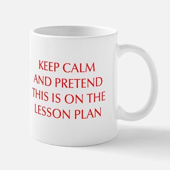 KEEP-CALM-LESSON-PLAN-OPT-RED Mug