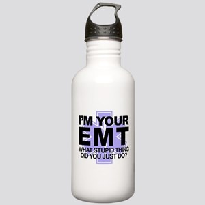 I'm Your EMT What Stup Stainless Water Bottle 1.0L