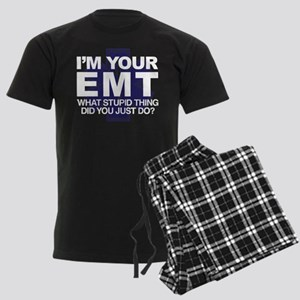 I'm Your EMT What Stupid Thing Men's Dark Pajamas