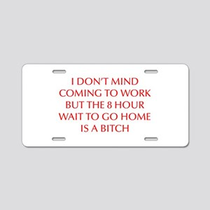 I-DONT-MIND-COMING-OPT-RED Aluminum License Plate