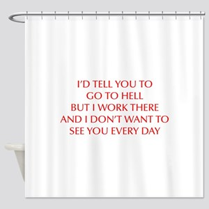GO-TO-HELL-OPT-RED Shower Curtain