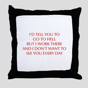 GO-TO-HELL-OPT-RED Throw Pillow