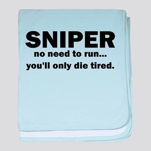 Sniper no need to run youll only die tired baby bl