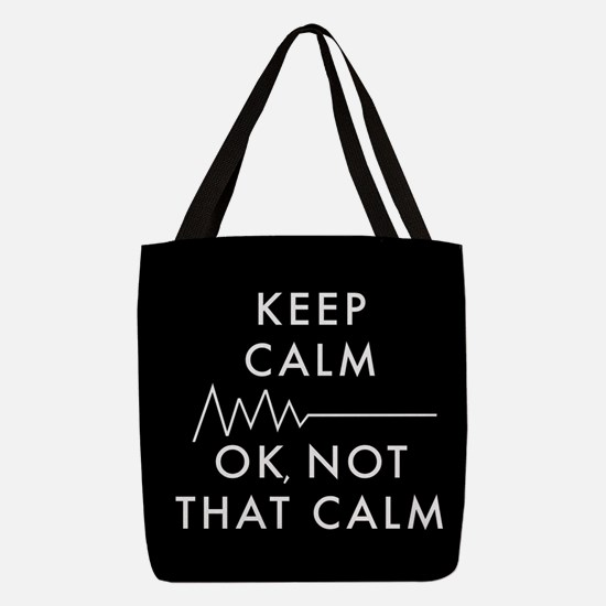Keep Calm Okay Not That Calm Polyester Tote Bag