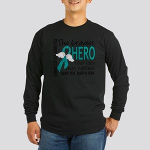 Bravest Hero I Knew Ovarian Cancer Long Sleeve T-S