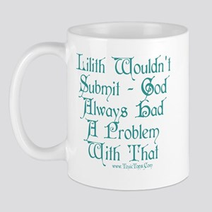 Lilith Wouldn't Submit Mug