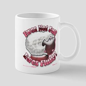 """Ewes Fluffy!"" Mug"