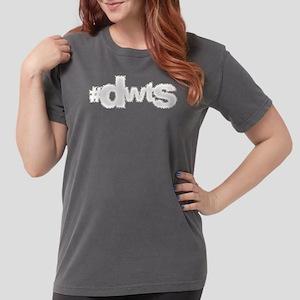 #DWTS Womens Comfort Colors Shirt
