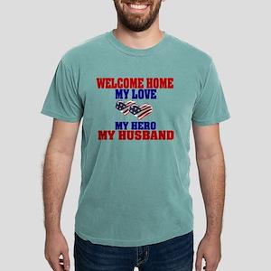 welcome home husband Mens Comfort Colors Shirt