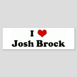 I Love Josh Brock Bumper Sticker